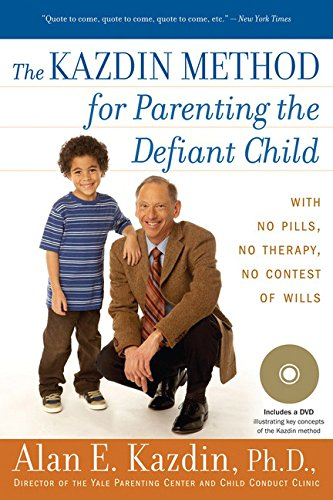 9780547085821: The Kazdin Method for Parenting the Defiant Child