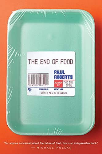 The End of Food: Roberts, Paul