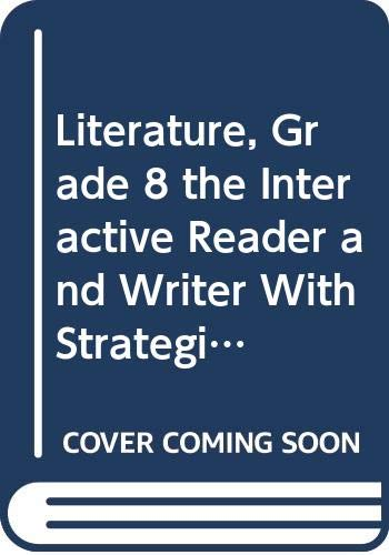 9780547103266: McDougal Littell Literature: The InterActive Reader and Writer with Strategic Reading Support w/ Added Value Grade 8 FL