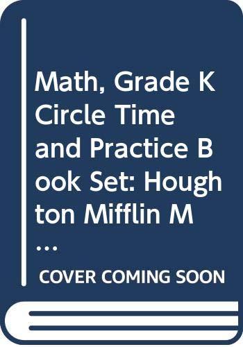 9780547103525: Houghton Mifflin Math Spanish California: Circle Time And Practice Book Set Level K (Spanish Edition)