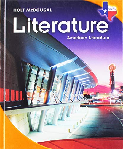 9780547115795: Holt McDougal Literature Texas: Student Edition American Literature 2010