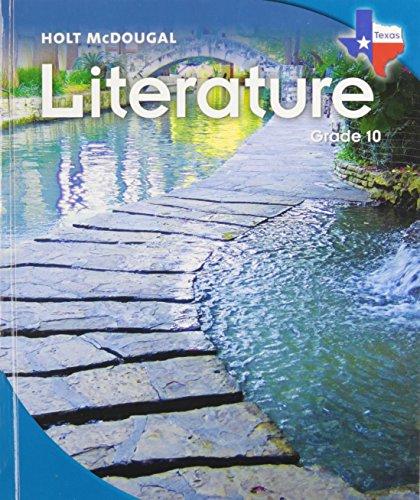 Literature, Grade 10: Holt Mcdougal Literature Texas: Corporate Author-HMD