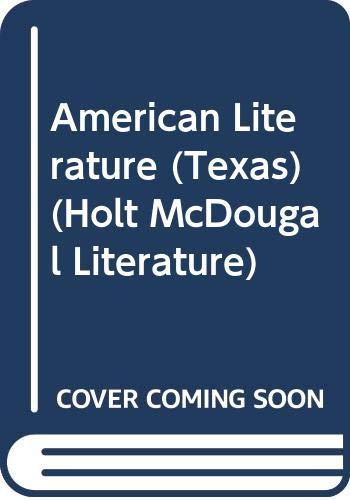 9780547116013: American Literature (Texas) (Holt McDougal Literature)