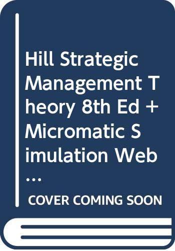 9780547118185: Hill Strategic Management Theory Eighth Edition Plus Micromaticsimulation Webcard Seventh Edition