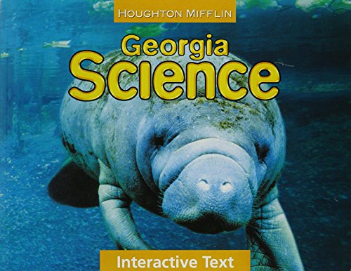 Houghton Mifflin Science Georgia: Interactive Worktext Consumable: MIFFLIN, HOUGHTON
