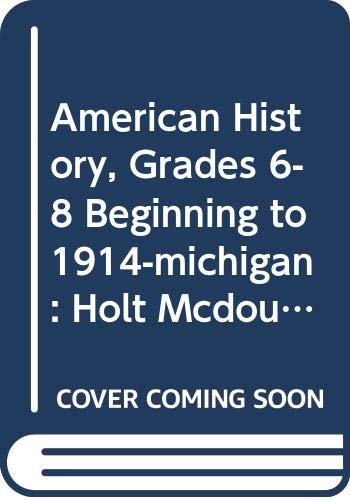 9780547127101: Holt McDougal United States History: Beginnings to 1914 © 2009: Student Edition Beginnings to 1914 2009