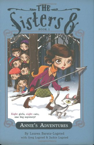 Annie's Adventures (The Sisters Eight) (0547133499) by Lauren Baratz-Logsted