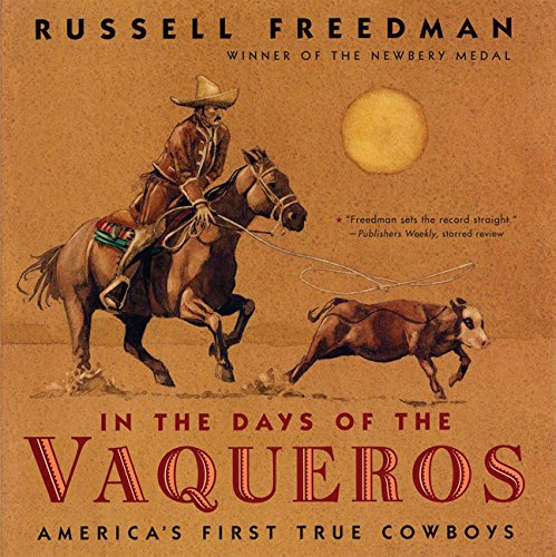 9780547133652: In the Days of the Vaqueros