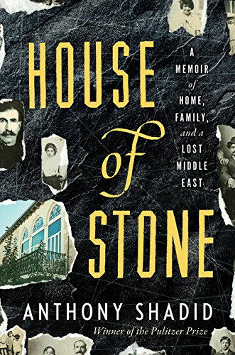 9780547134666: House of Stone: A Memoir of Home, Family, and a Lost Middle East