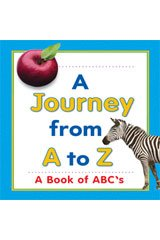9780547135809: Journeys: A Journey From A To Z Big Book Grade K A Book of ABC's