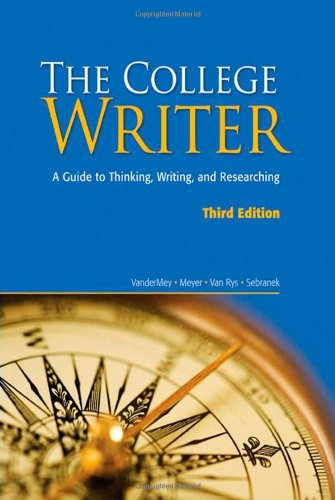 9780547147819: The College Writer: A Guide to Thinking, Writing, and Researching