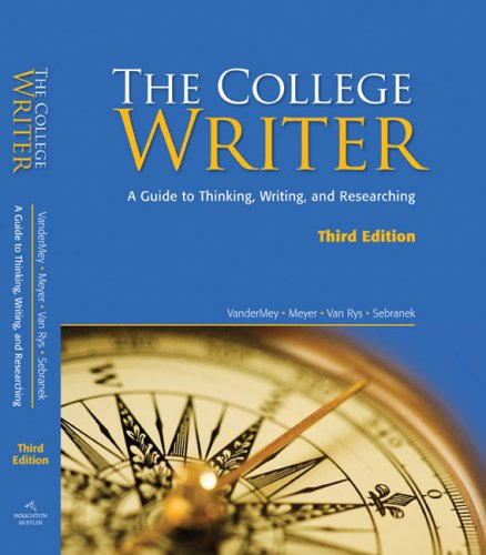 9780547147826: The College Writer: A Guide to Thinking, Writing, and Researching