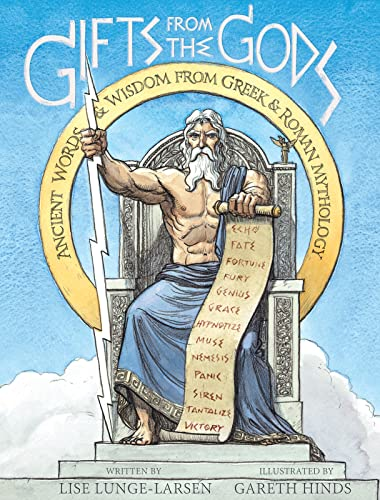 9780547152295: Gifts from the Gods: Ancient Words and Wisdom from Greek and Roman Mythology