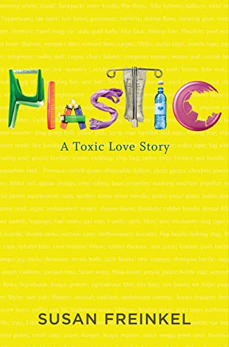 9780547152400: Plastic: A Toxic Love Story
