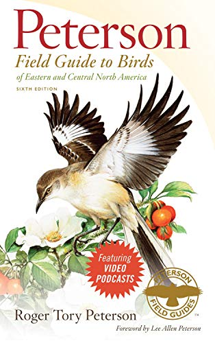 Peterson Field Guide to Birds of Eastern and Central North America, 6th Edition (Peterson Field Guides) (0547152469) by Roger Tory Peterson