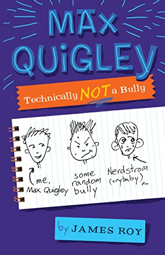 9780547152639: Max Quigley, Technically Not a Bully