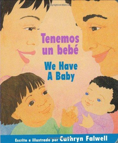 9780547154046: Tenemos un bebé / We Have a Baby