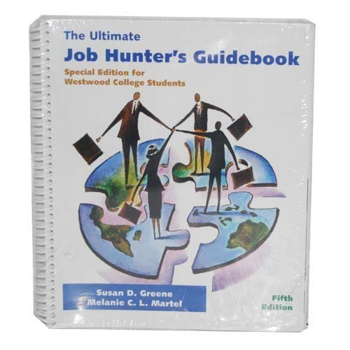 The Ultimate Job Hunter's Guidebook (Special Edition: Susan D. Greene,