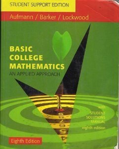 Basic College Mathematics: An Applied Approach with Student Solutions Manual: Richard Aufmann, ...