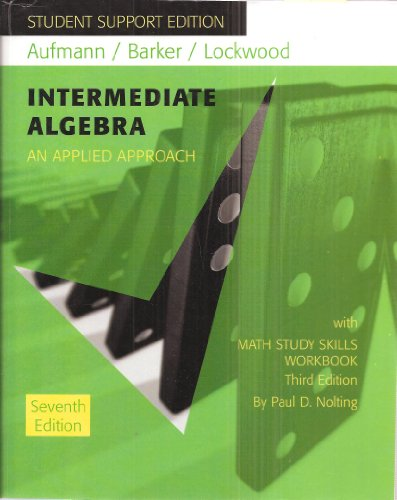 Student Support Edition to Intermediate Algebra an: Aufmann / Barker