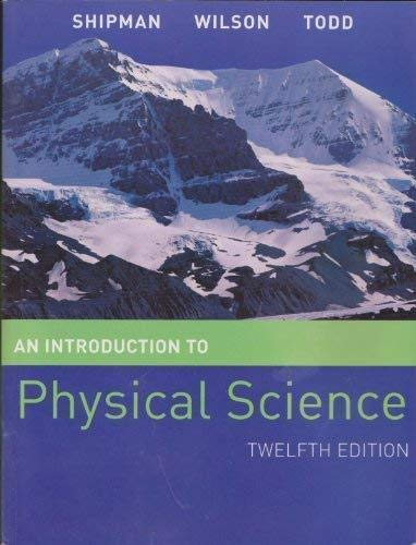 9780547166513: An Introduction to Physical Science