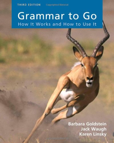 9780547171241: Grammar to Go: How It Works and How To Use It (Available Titles CengageNOW)