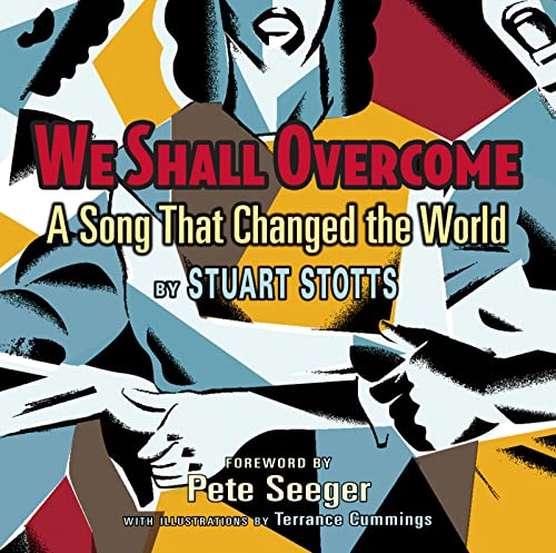 9780547182100: We Shall Overcome: A Song That Changed the World