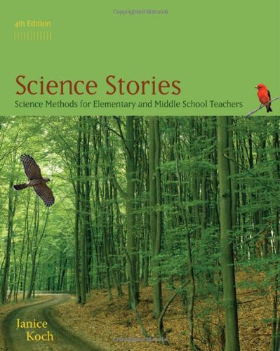 9780547193106: Science Stories: Science Methods for Elementary and Middle School Teachers