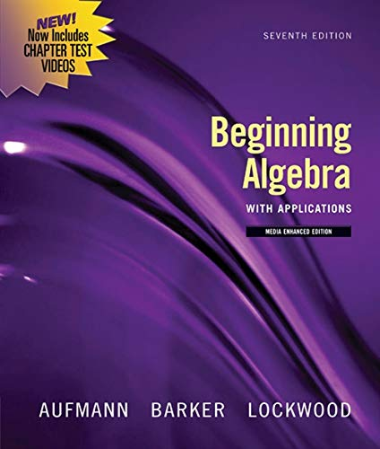 Beginning Algebra with Applications, Multimedia Edition (Available 2010 Titles Enhanced Web Assign)...