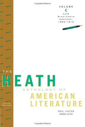 The Heath Anthology of American Literature: Late: Paul Lauter, Richard