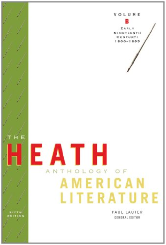9780547204192: The Heath Anthology of American Literature: Volume B: Early Nineteenth Century: 1800-1865