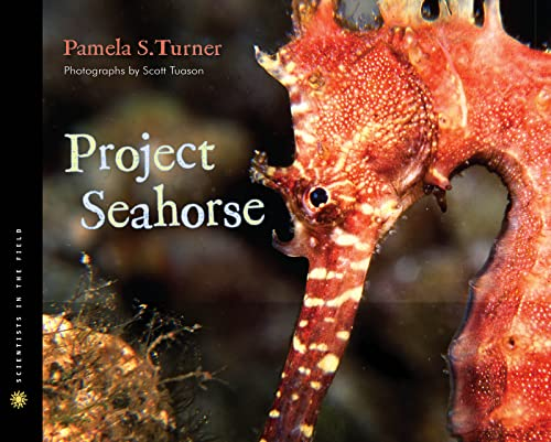 9780547207131: Project Seahorse (Scientists in the Field Series)