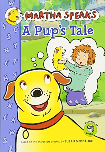 9780547210773: Martha Speaks: A Pup's Tale (Chapter Book)