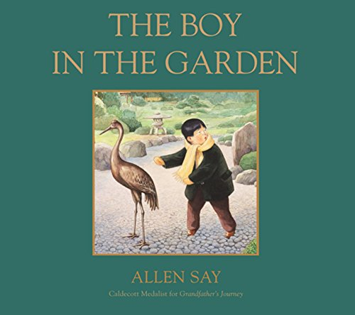 The Boy in the Garden: Allen Say