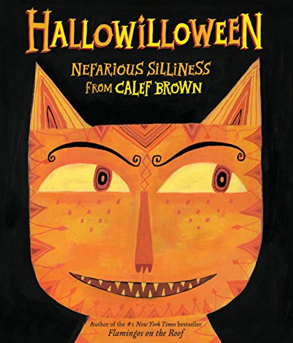 9780547215402: Hallowilloween: Nefarious Silliness from Calef Brown