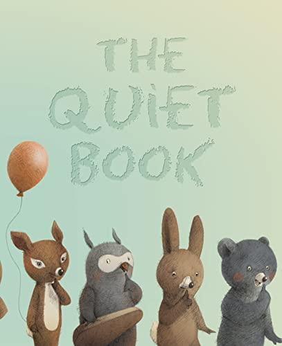 9780547215679: The Quiet Book