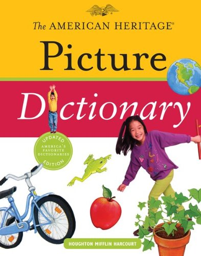 9780547215969: The American Heritage Picture Dictionary