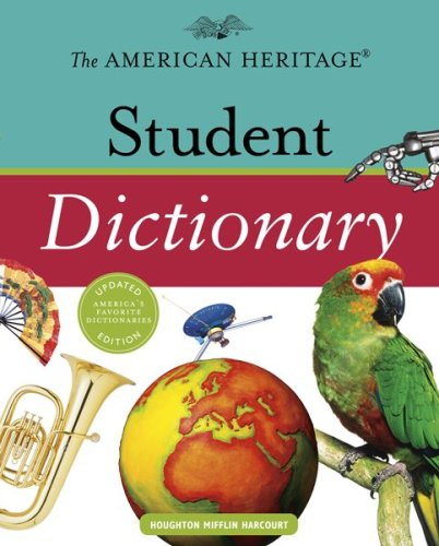 9780547215983: The American Heritage Student Dictionary