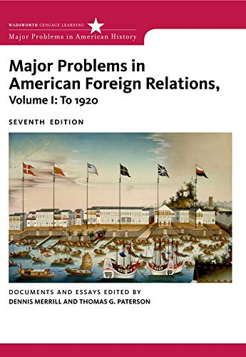 9780547218243: Major Problems in American Foreign Relations, Volume I: To 1920 (Major Problems in American History Series)