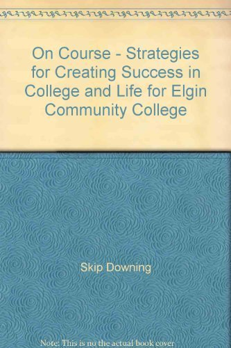 9780547219127: On Course - Strategies for Creating Success in College and Life for Elgin Community College