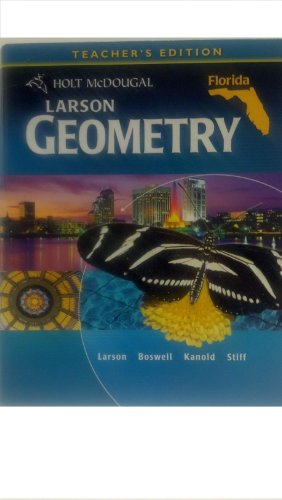 Larson Geometry Teachers Edition: Larson, Ron