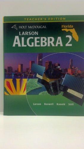 Larson Algebra 2 TE: Boswell, Kanold, Stiff Larson