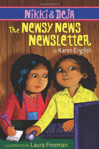 Nikki and Deja: The Newsy News Newsletter (Nikki & Deja): English, Karen