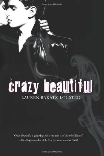 Crazy Beautiful (0547223072) by Lauren Baratz-Logsted