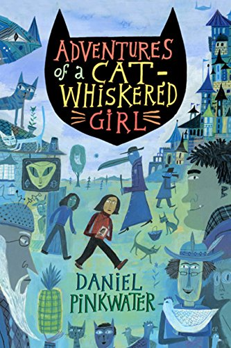 9780547223247: Adventures of a Cat-Whiskered Girl
