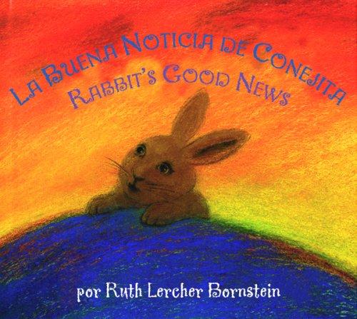 9780547223308: Rabbit's Good News/La Buena Noticia de Conejita