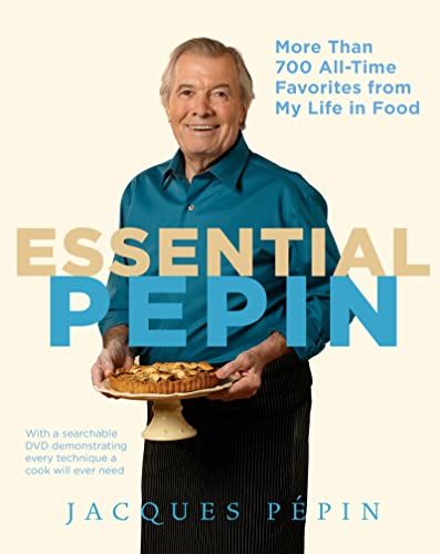 9780547232799: Essential Pépin: More Than 700 All-Time Favorites from My Life in Food