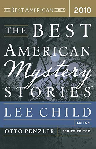 The Best American Mystery Stories 2010: Child, Lee