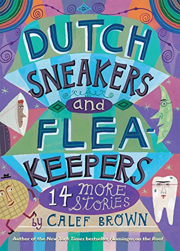 9780547237510: Dutch Sneakers and Fleakeepers: 14 More Stories