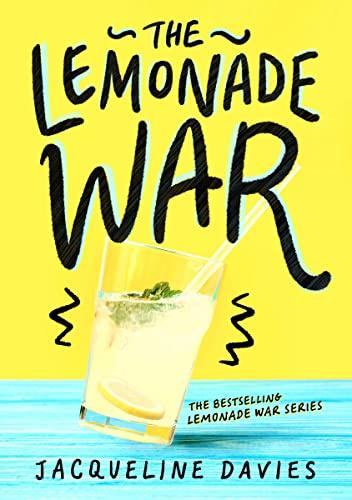 The Lemonade War (Paperback): Ms Jacqueline Davies